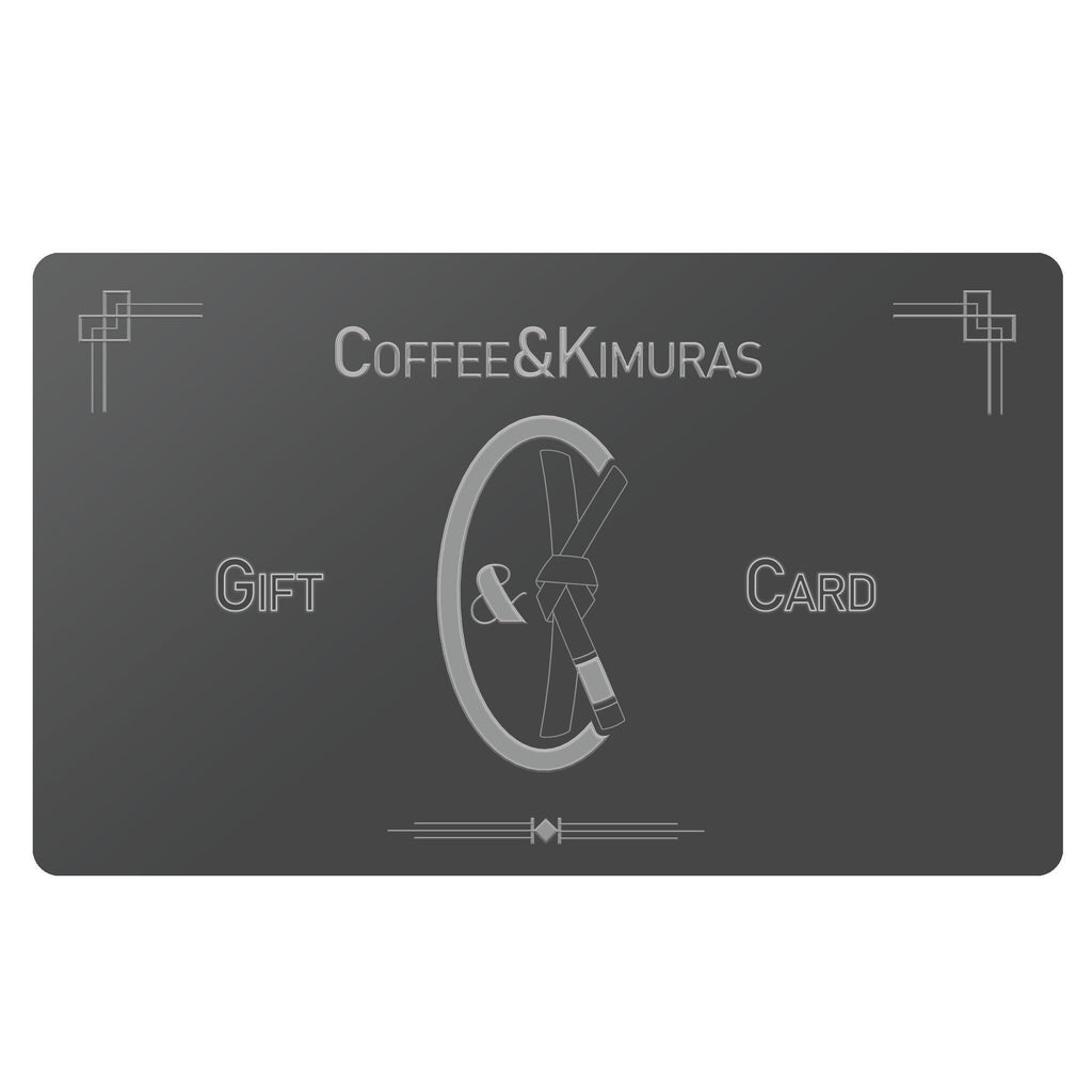 C&K Gift Card - Coffee&Kimuras Coffee And Kimuras BJJ Jiu Jitsu MMA Apparel