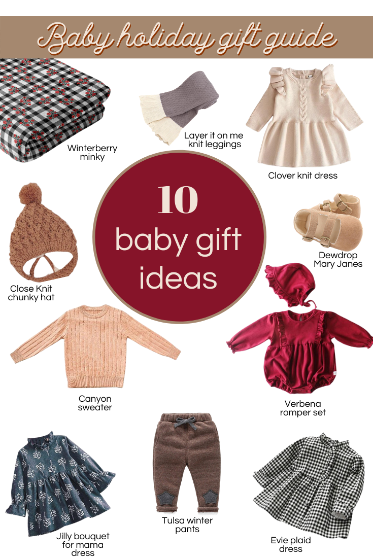 10 holiday baby gift ideas