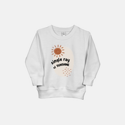 Single Ray of Sunshine Sweatshirt