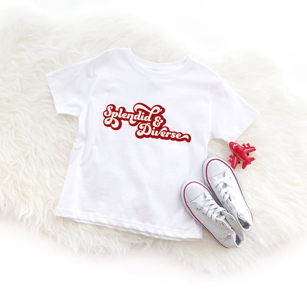 white toddler tee shirt printed with the words splendid & diverse