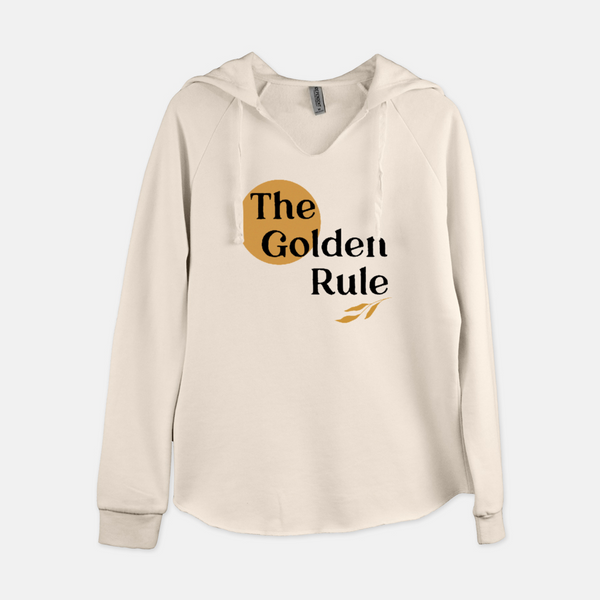 Women's pullover hooded sweatshirt printed with a yellow sun, sprig of three leaves, and the words The Golden Rule.