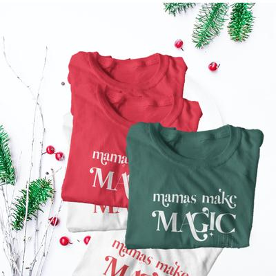 solid colored red, green, and white tee shirts that say mamas make magic on them