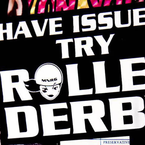 """Have Issues? Try Roller Derby"" Sticker"