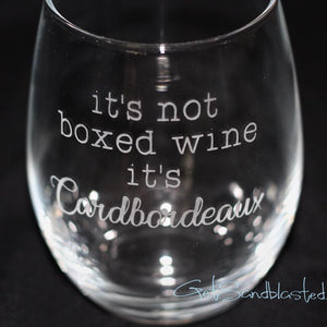 It's Not Boxed Wine, It's Cardbordeaux wine glass