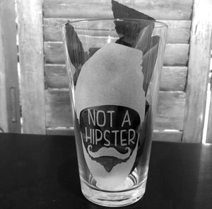 Not a Hipster pint glass
