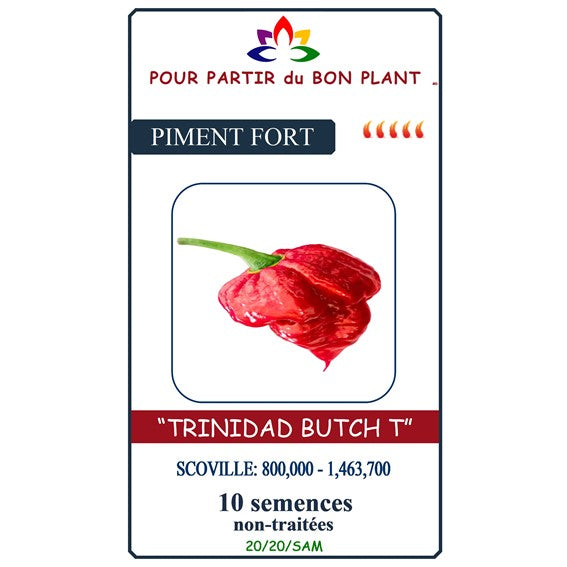"Semence Piment Fort "" Trinidad Butch T Rouge """