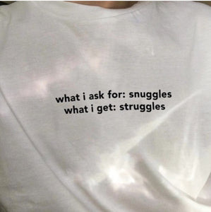 """What I Ask for. What I Get."" Tee - Grunge Aesthetic"