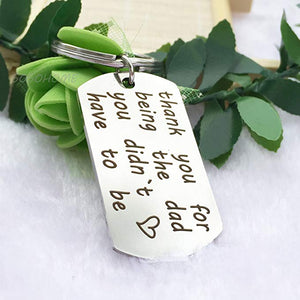 """Thank You For Being The Dad"" Keychain"