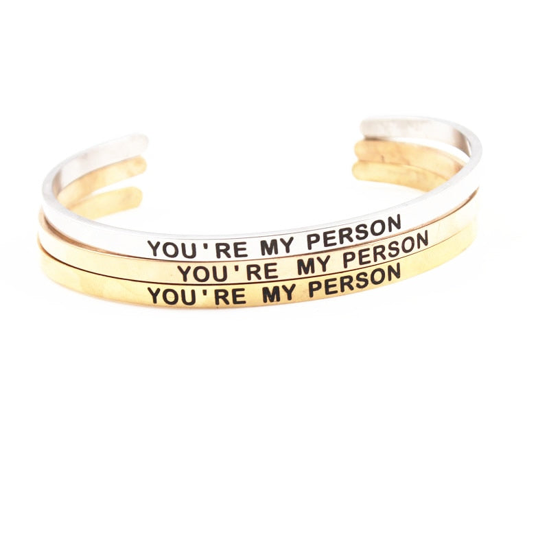 """YOUR'RE MY PERSON""  Cuff Bracelet"