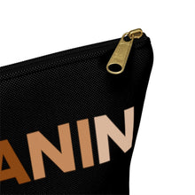 Load image into Gallery viewer, Melanin Accessory Pouch w T-bottom