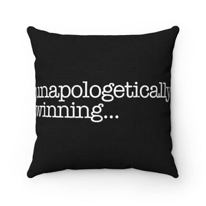 Unapologetically Winning Pillow