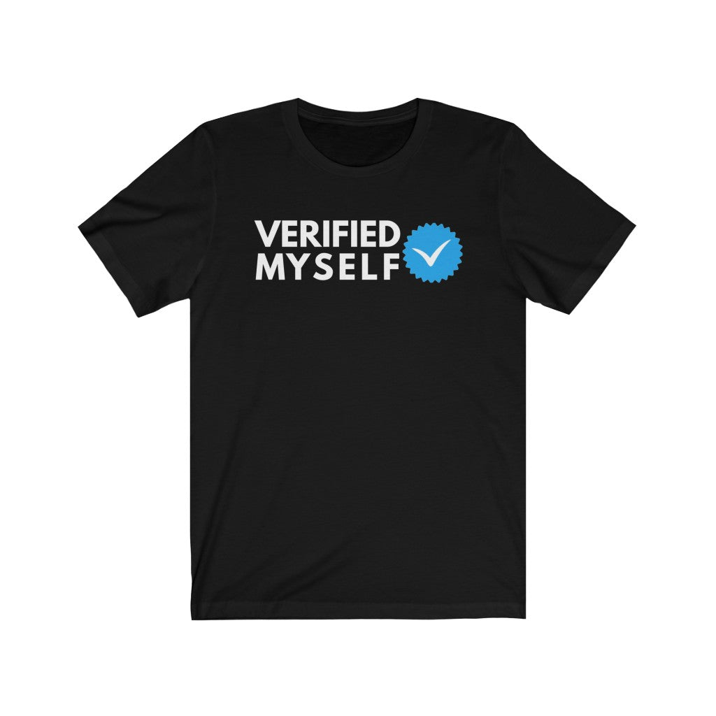 Verified Myself Unisex Jersey Short Sleeve Tee