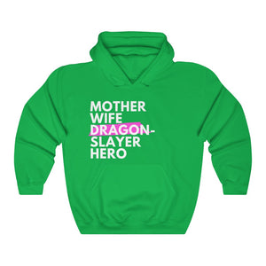 Mother Wife Dragon-Slayer Hero Hooded Sweatshirt