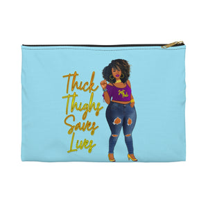 Thick Thighs Saves Lives Accessory Pouch