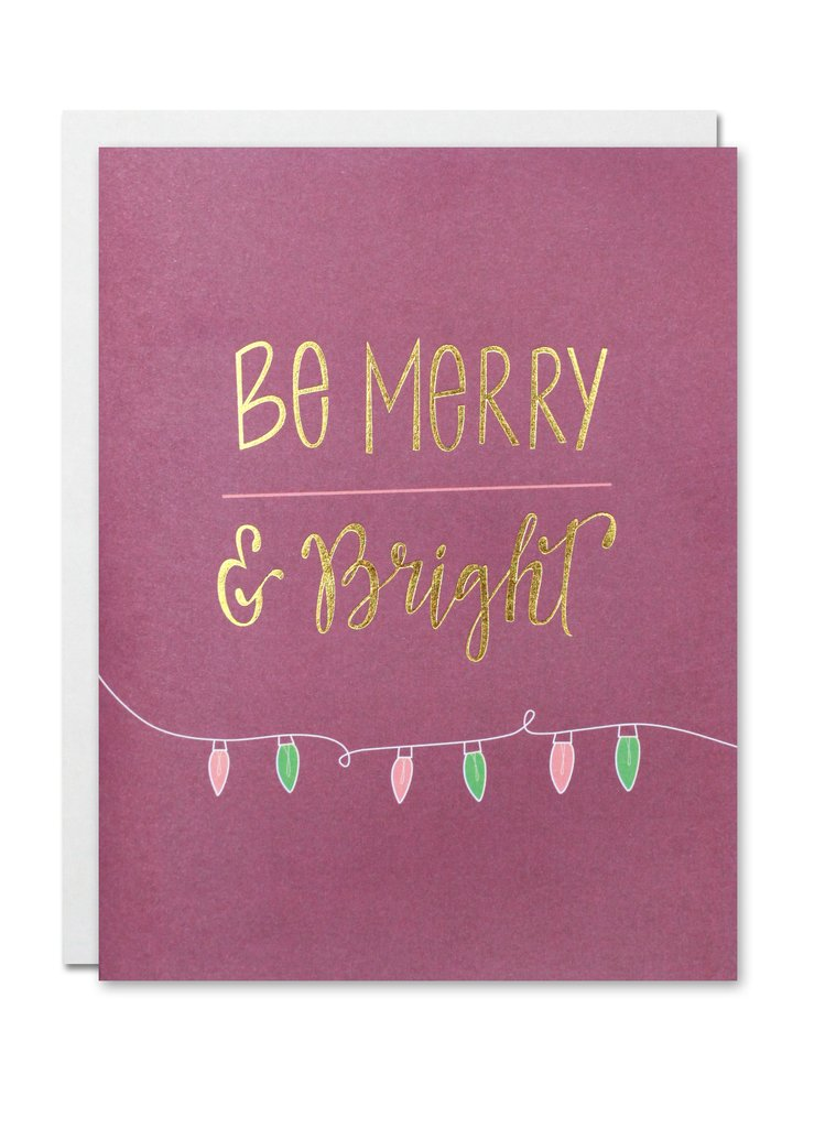 """Be Merry and Bright"" Card"