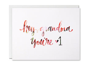 Justine Ma Designs Card that reads Hey Grandma You're #1