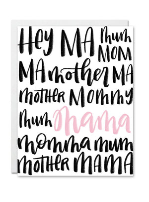Justine Ma Designs Card that reads Hey Ma,Mama,Mom,Mum