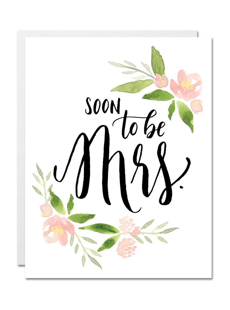 Justine Ma Designs Card that reads Soon to be Mrs.