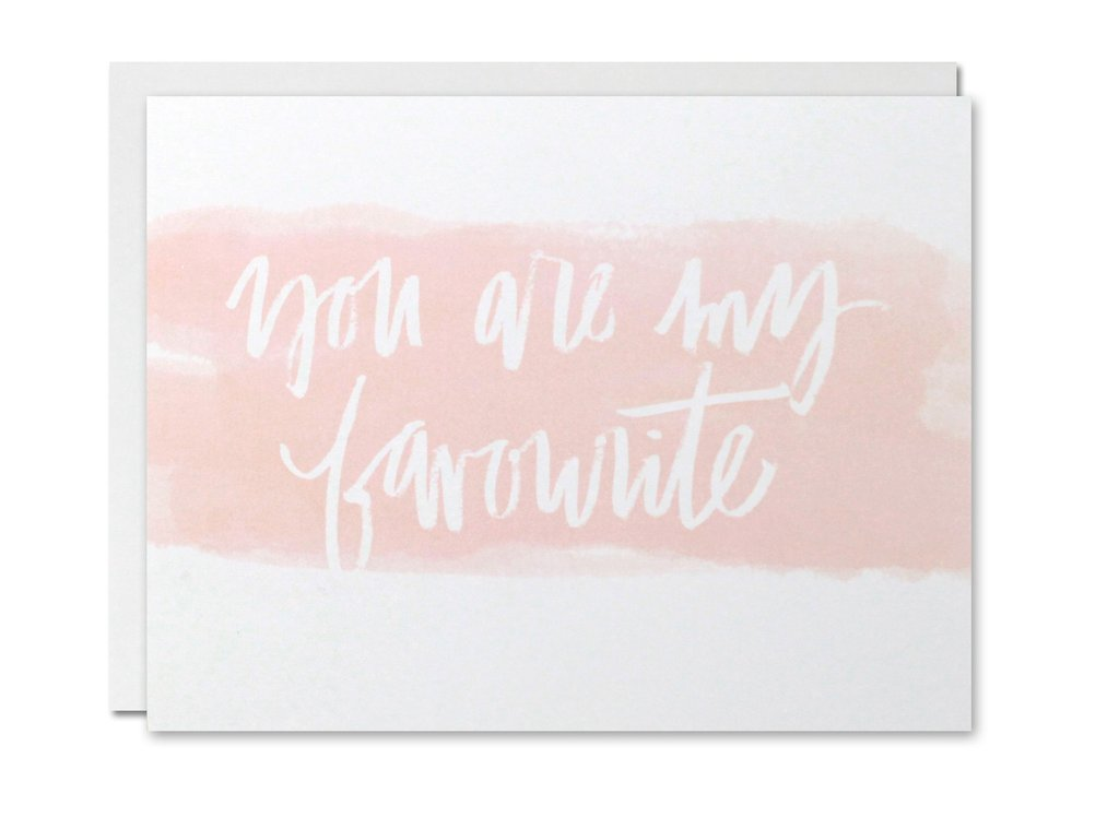 Justine Ma Designs Card that reads You are My Favourite