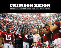 Crimson Reign: Alabama's 2011 Season and Return to the top of College Football Cover