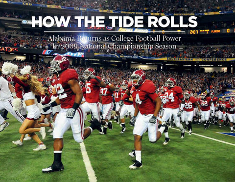 How the Tide Rolls: Alabama Returns as College Football Power In 2009 National Championship Season Cover