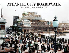 Atlantic City Boardwalk: A Stroll Through History Cover