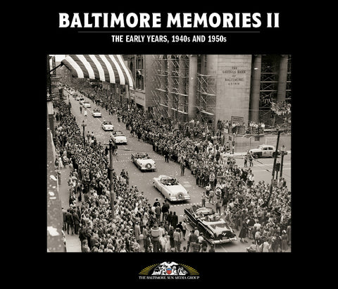 Baltimore Memories II: The Early Years, 1940s and 1950s Cover