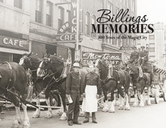 Billings Memories: 100 Years of the Magic City Cover