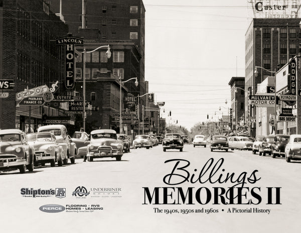 Billings Memories II: The 1940s, 1950s and 1960s Cover