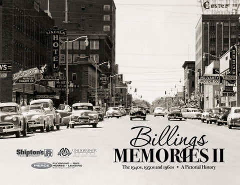 Volume II: Billings Memories: The 1940s, 1950s and 1960s Cover