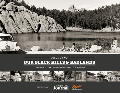 Volume Two: Our Black Hills & Badlands: The Early Years and Into The 1940s, '50s and '60s Cover