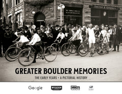 Greater Boulder Memories: The Early Years Cover