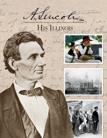 A. Lincoln: His Illinois Cover