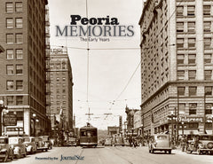 Peoria Memories: The Early Years Cover