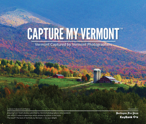 Capture My Vermont: Vermont Captured by Vermont Photographers Cover