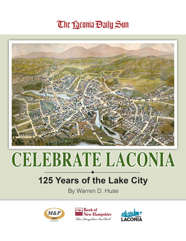 Celebrate Laconia: 125 Years of the Lake City Cover
