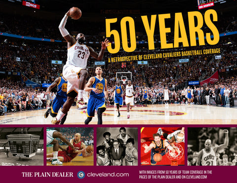 50 Years: A Retrospective of Cleveland Cavaliers Basketball Coverage Cover
