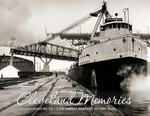 Cleveland Memories III: A Pictorial History of the 1950s Cover