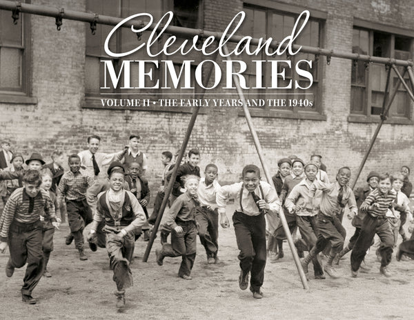 Cleveland Memories II: The Early Years and the 1940s Cover