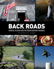 Back Roads: People, Places and Pie from Around Virginia Cover