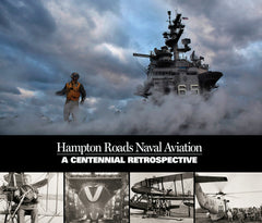 Hampton Roads Naval Aviation: A Centennial Restrospective Cover
