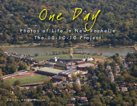 One Day: Photos of Life in New Rochelle: The 10-10-10 Project Cover
