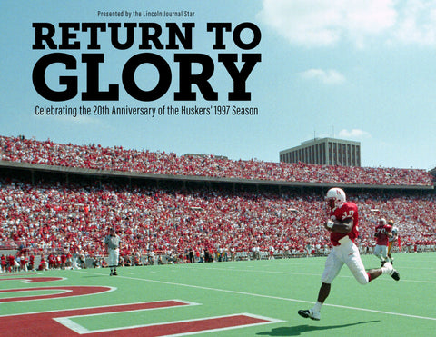 Return to Glory: Celebrating the 20th Anniversary of the Huskers' 1997 Season Cover