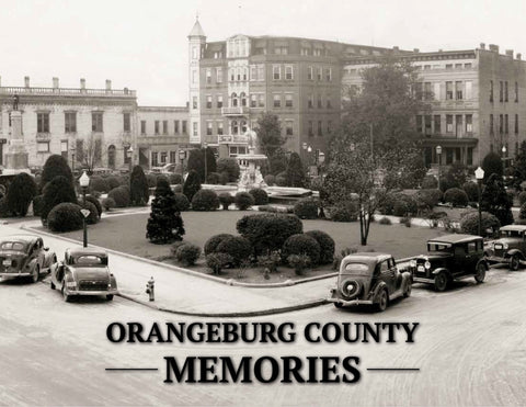 Orangeburg County Memories Cover