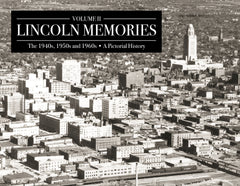 Volume II: Lincoln Memories: The 1940s, 1950s and 1960s Cover