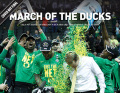 March of the Ducks: The University of Oregon's Remarkable 2016-17 Basketball Season Cover