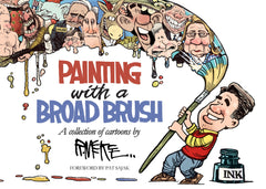 Painting with a Broad Brush: A collection of cartoons by Rick McKee Cover