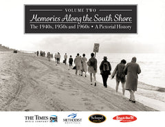 Volume II: Memories Along the South Shore: The 1940s, 1950s and 1960s Cover