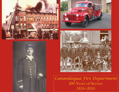 Canandaigua Fire Department: 200 Years of Service – 1816-2016 Cover