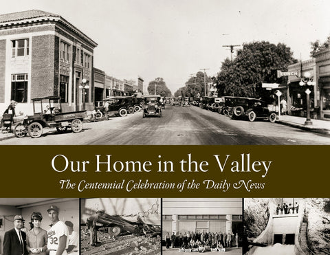 Our Home in the Valley: the Centennial Celebration of the Daily News Cover